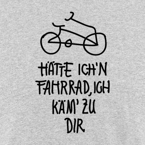 Hätte Ich'n Fahrrad, Ich käm' zu Dir! - Männer Bio-T-Shirt