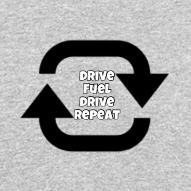 Drive fuel drive repeat