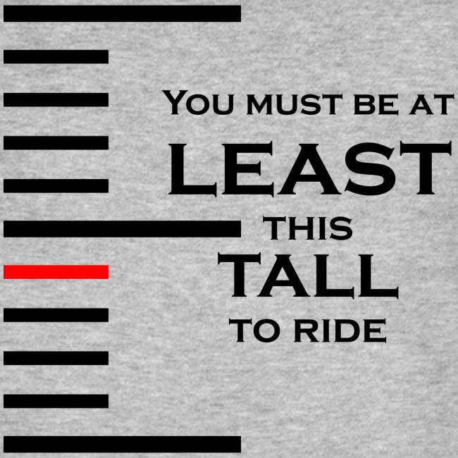 You must be at least this tall to ride