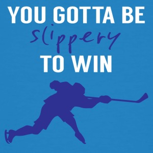 Hockey: You Gotta Be Glad To Win - Mannen Bio-T-shirt