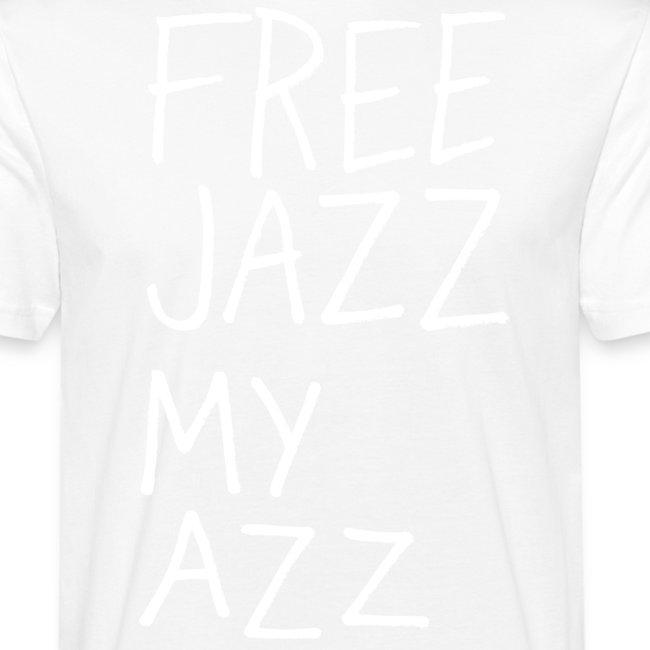 FREE JAZZ MY AZZ III
