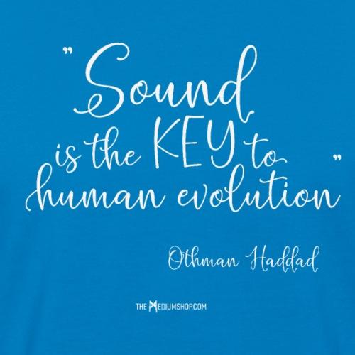 Sound Is The Key To Human Evolution - Men's Organic T-Shirt
