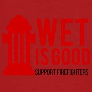 Feuerwehr: Wet is good. Support Firefighters. - Männer Bio-T-Shirt