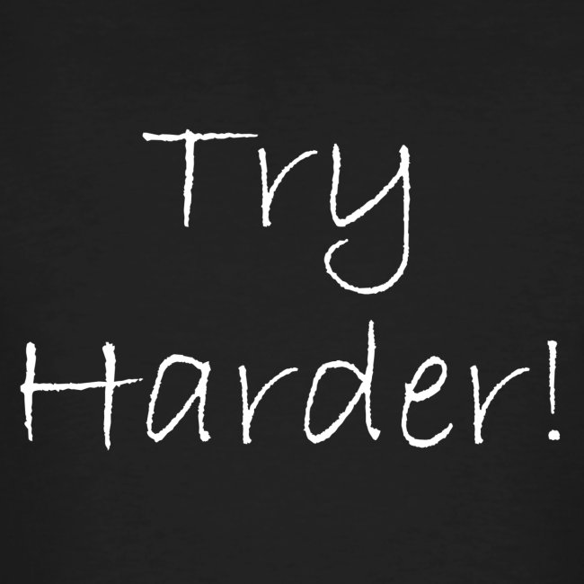 Try_Harder_W