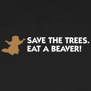 Save The Trees. Eat A Beaver. - Men's Organic T-shirt
