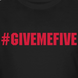Give Me Five - T-shirt ecologica da uomo