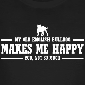 My Old English Bulldog makes me happy - Men's Organic T-shirt