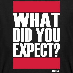 What did you expect? - Männer Bio-T-Shirt