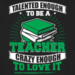 TALENTED teacher - Männer Bio-T-Shirt