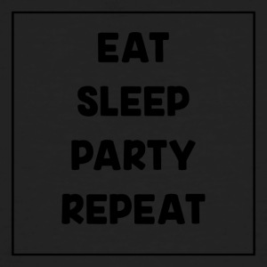 Eat, Sleep, Party, Repeat! - Økologisk T-skjorte for menn