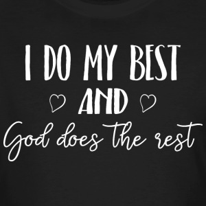 I do my best and God does the rest - Männer Bio-T-Shirt