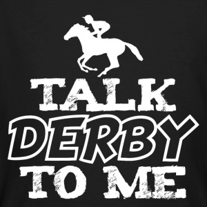 Talk Derby To Me - Männer Bio-T-Shirt