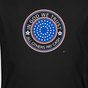 In God we trust - All others pay cash - Men's Organic T-shirt