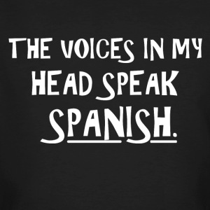 The voice in my brain speaks Spanish - Men's Organic T-shirt