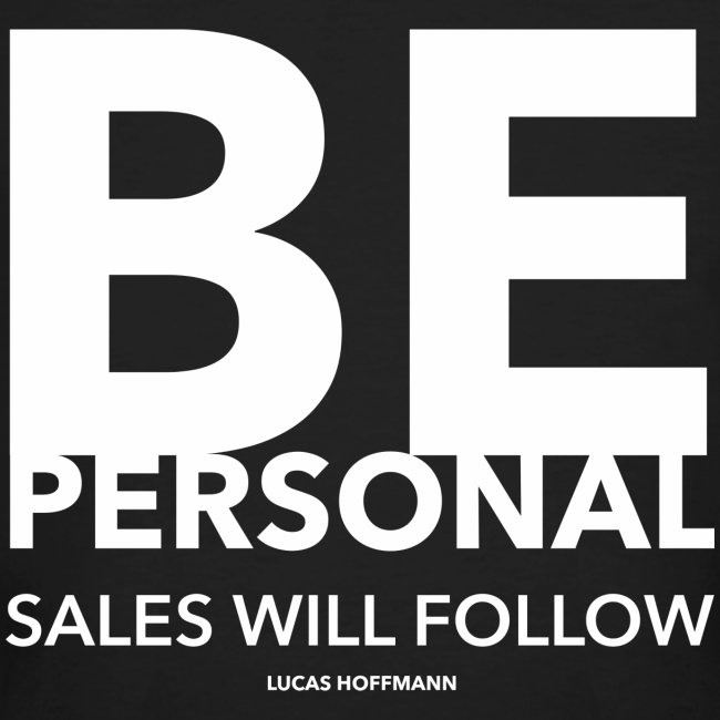 BE PERSONAL
