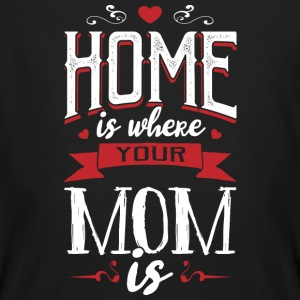 Home is where your mom is - muttertag - Men's Organic T-shirt