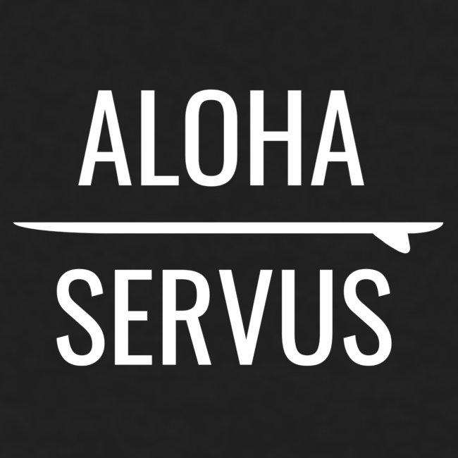 ALOHA x SERVUS
