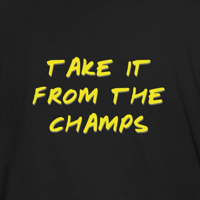 Take it from the champs