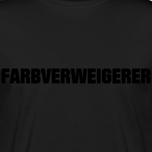 Farbverweigerer - Männer Bio-T-Shirt