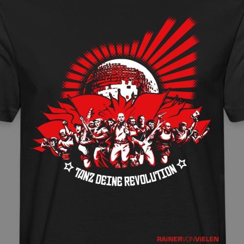 Tanz deine Revolution - Männer Bio-T-Shirt