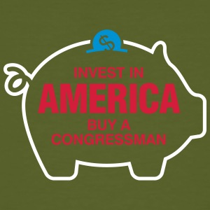 Invest In America. Buy A Congressman! - Men's Organic T-shirt
