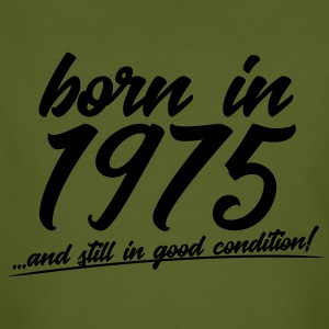 born in 1975 and still in good condition - Männer Bio-T-Shirt
