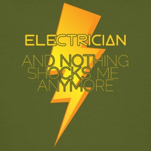 Electrician: Electrician and nothing shocks me - Men's Organic T-shirt
