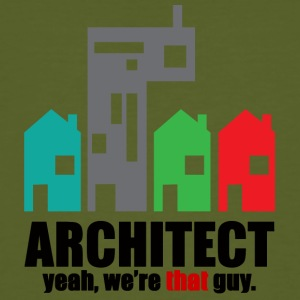 Architekt / Architektur: Architect. Yeah, We´re - Männer Bio-T-Shirt