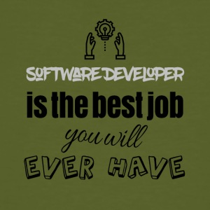 Software developer is the best job you will have - Männer Bio-T-Shirt
