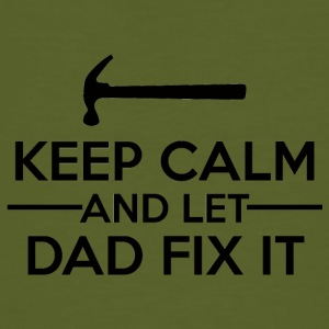 Vatertag: Keep Calm And Let Dad Fix It - Männer Bio-T-Shirt