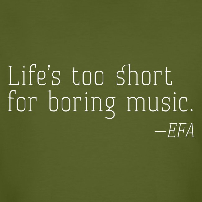 Life's too short - EFA