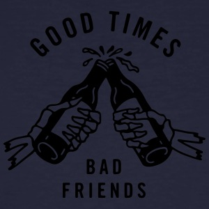 Good times bad friends - Men's Organic T-shirt