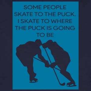 Hockey: Some People Skate To The Puck. I Skate - Men's Organic T-shirt