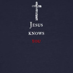 Jesus knows you Jesus knows you - Men's Organic T-shirt
