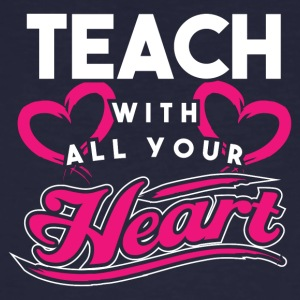 Teacher! Full of Passion! With heart! - Men's Organic T-shirt