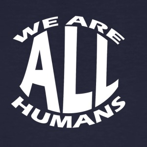 We are all human - Men's Organic T-shirt