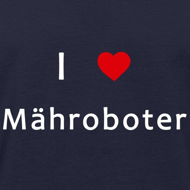 I Love Mähroboter