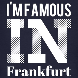 i'm famous in Frankfurt white - Men's Organic T-shirt