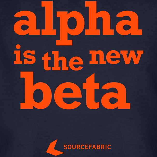 alpha is the new beta