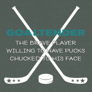 Eishockey: Goaltender - The Brave Player Willing - Männer Bio-T-Shirt