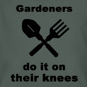 Gardeners Do It On Their Knees - Men's Organic T-shirt