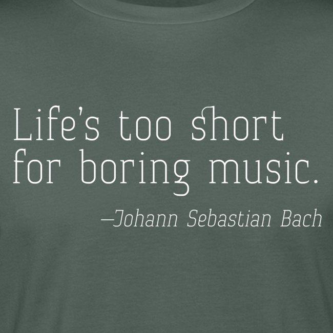 Life's too short - JSB