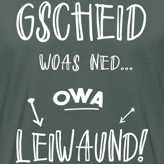 Vorschau: Gscheid woas ned owa leiwaund - Männer Bio-T-Shirt