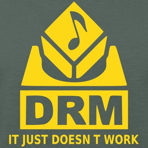 DRM Just Doesn t Work - Männer Bio-T-Shirt