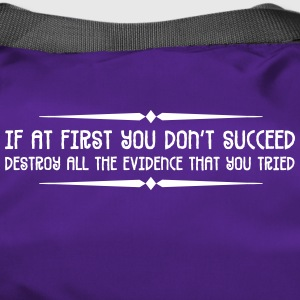 If At First You Don't Succeed, Do This. - Duffel Bag