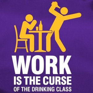 Work Is The Curse Of The Drinking Class - Duffel Bag