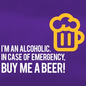 I'm An Alcoholic. For Emergencies I Have Beer! - Duffel Bag