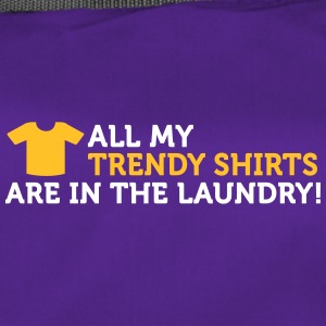 My Cool T-shirts Are In The Laundry! - Duffel Bag