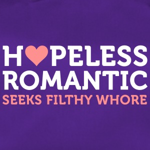 Hopeless Romantic søger whore - Sportstaske