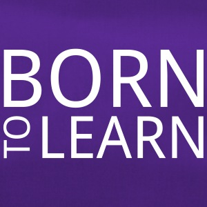 born to learn - Sporttasche